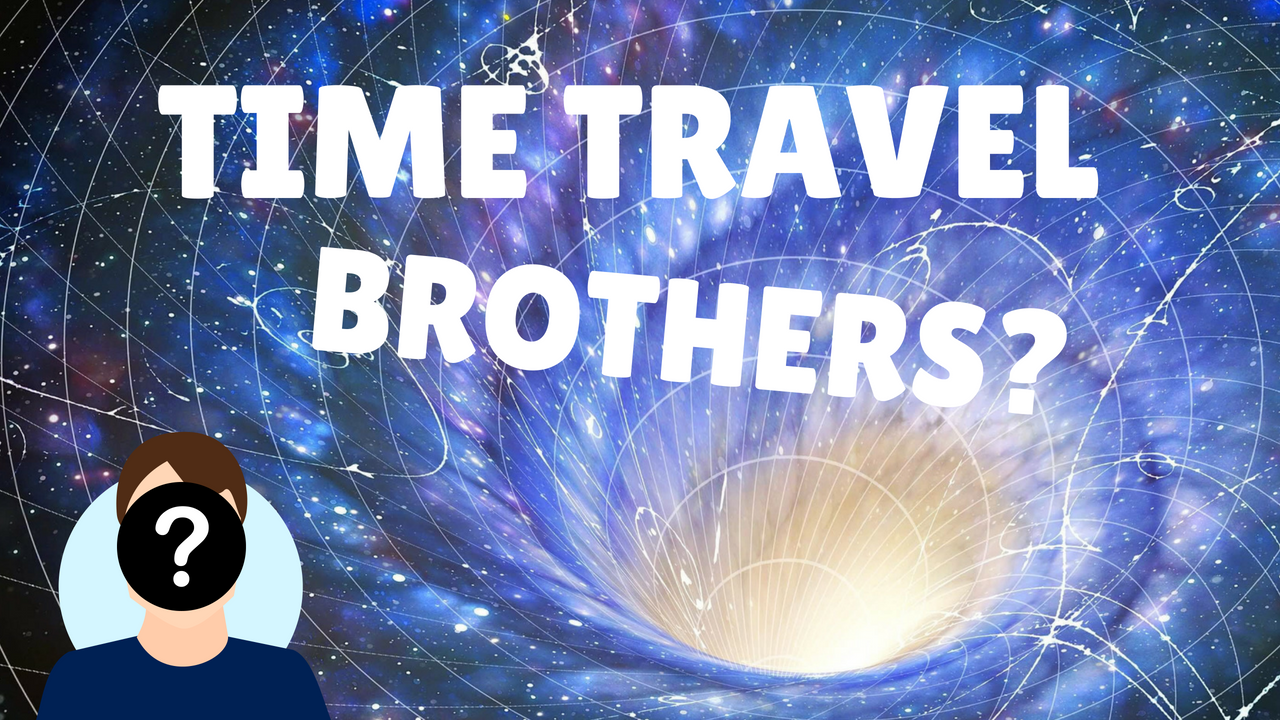Time Traveling Brothers Know The Future
